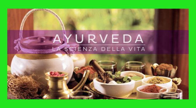 L'Ayurveda: curare il corpo e la mente